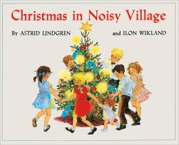 Christmas In Noisy Village (Turtleback School & Library Binding Edition)