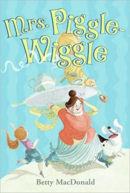 Mrs. Piggle-Wiggle (Turtleback School & Library Binding Edition)