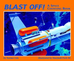 Blast Off!: A Space Counting Book