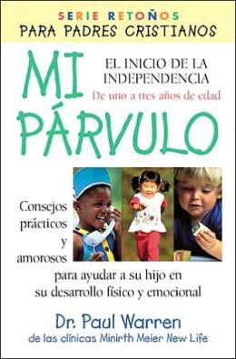 Mi parvulo: El inicio de la independencia