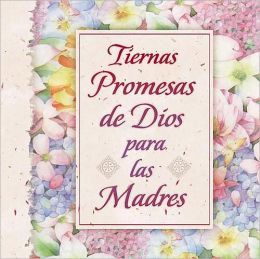 Tiernas promesas de Dios para las madres