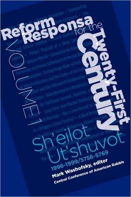 Reform Responsa for the 21st Century - Volume 1