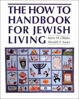 The Complete How to Handbook of Jewish Living