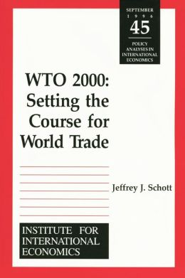 Wto 2000: Setting the Course World Trade