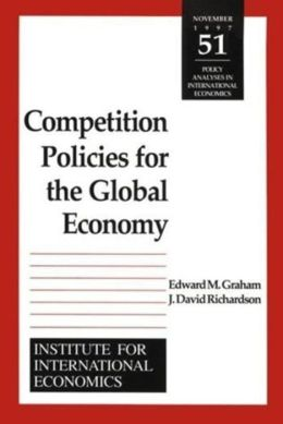 Competition Policies for the Global Economy