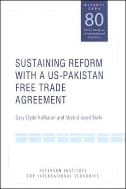 Sustaining Reform With a US-Pakistan Free Trade Agreement