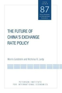 China's Exchange Rate Policy: Options and Prescriptions