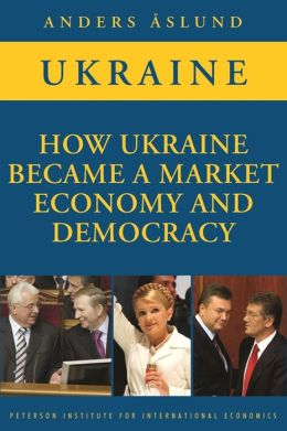 How Ukraine Became a Market Economy and Democracy