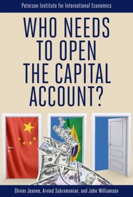 Who Needs to Open the Capital Account?