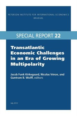 Transatlantic Economic Challenges in an Era of Growing Multipolarity: Special Report 22