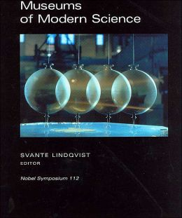 Museums of Modern Science: Nobel Symposium 112