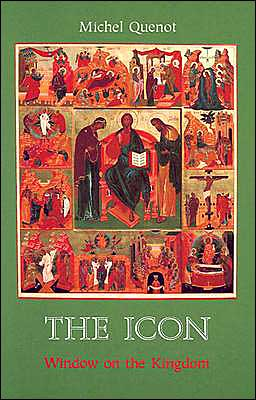 The Icon: A Window on the Kingdom