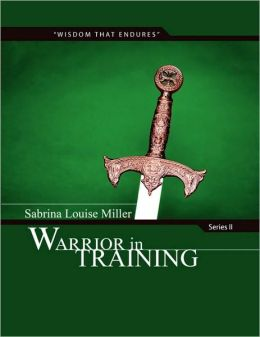 Warrior in Training: Series II