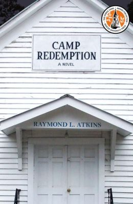 Camp Redemption: A Novel