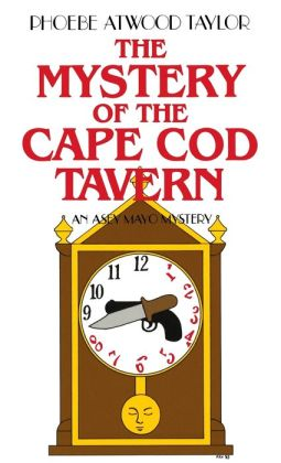 Mystery of the Cape Cod Tavern (An Asey Mayo Cape Cod Mystery)