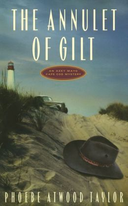 The Annulet of Gilt (An Asey Mayo Cape Cod Mystery)