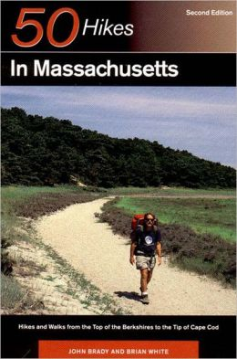 50 Hikes in Massachusetts: Hikes and Walks from the Top of the Berkshires to the Tip of Cape Cod
