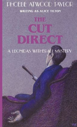 The Cut Direct (A Leonidas Witherall Mystery)