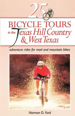 25 Bicycle Tours In The Texas Hill Country & West Texas