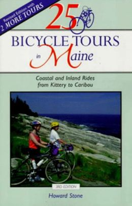 25 Bicycle Tours in Maine: Coastal and Inland Rides from Kittery to Caribou