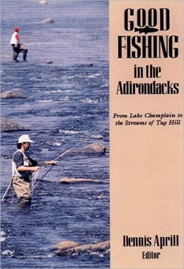Good Fishing In The Adirondacks