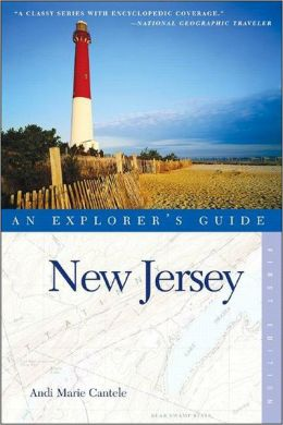 New Jersey: An Explorer's Guide
