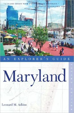 Maryland: An Explorer's Guide
