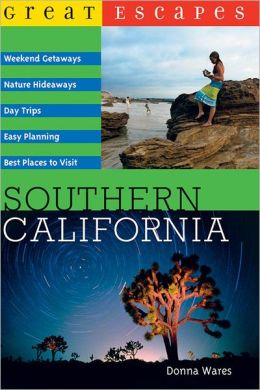 Great Escapes Southern California