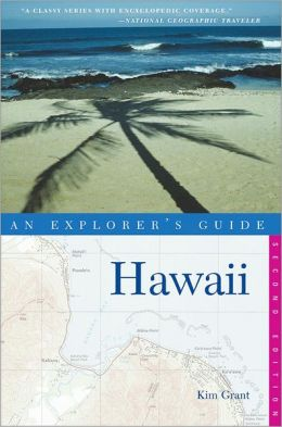 Hawaii: An Explorer's Guide