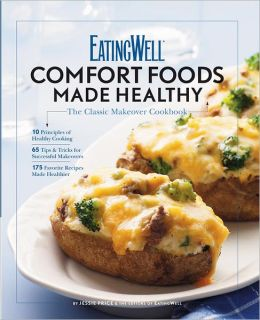 EatingWell's Comfort Foods Made Healthy