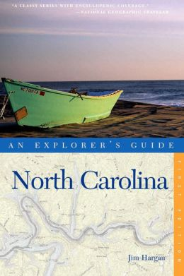 Explorer's Guide North Carolina
