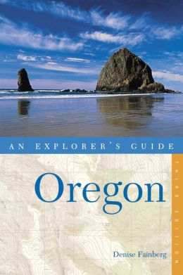 Oregon: An Explorer's Guide