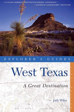 Explorer's Guide West Texas: A Great Destination