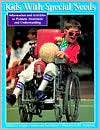 Kids with Special Needs: Information and Activities to Promote Awareness and Understanding