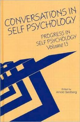 Conversations in Self Psychology