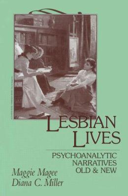 Lesbian Lives: Psychoanalytic Narratives Old and New
