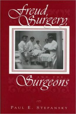 Freud, Surgery and the Surgeons