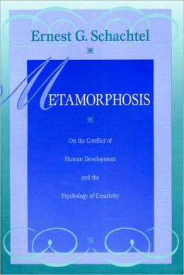 Metamorphosis: On the Conflict of Human Development and the Psychology of Creativity