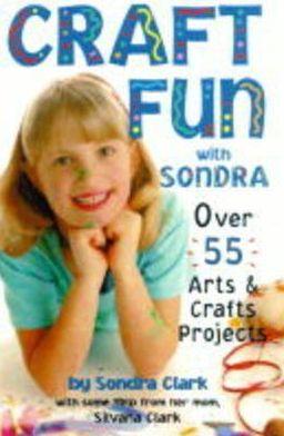 Craft Fun with Sondra