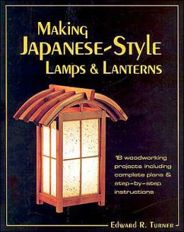 Making Japanese-Style Lamps and Lanterns