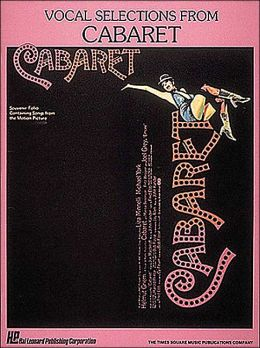 Cabaret - Vocal Selections: (Sheet Music)
