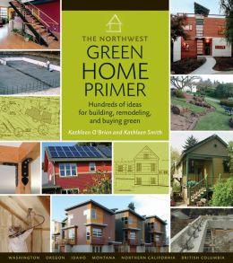 The Northwest Green Home Primer