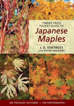 Timber Press Pocket Guide to Japanese Maples