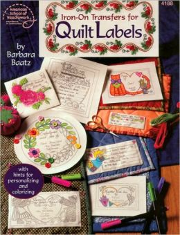 Iron-On Transfers for Quilt Labels