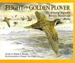 Flight of the Golden Plover: The Alaskan Migration of Hawaii's Favorite Bird