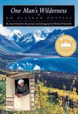Book Cover Image. Title: One Man's Wilderness:  An Alaskan Odyssey, Author: Sam Keith