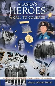 Alaska's Heroes: A Call to Courage