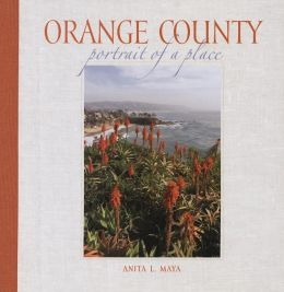 Orange County: Portrait of a Place