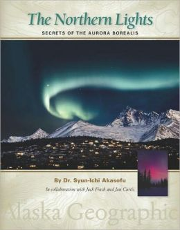 Northern Lights: Secrets of the Aurora Borealis