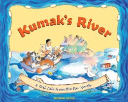 Kumak's River: A Tale Tale from the Far North